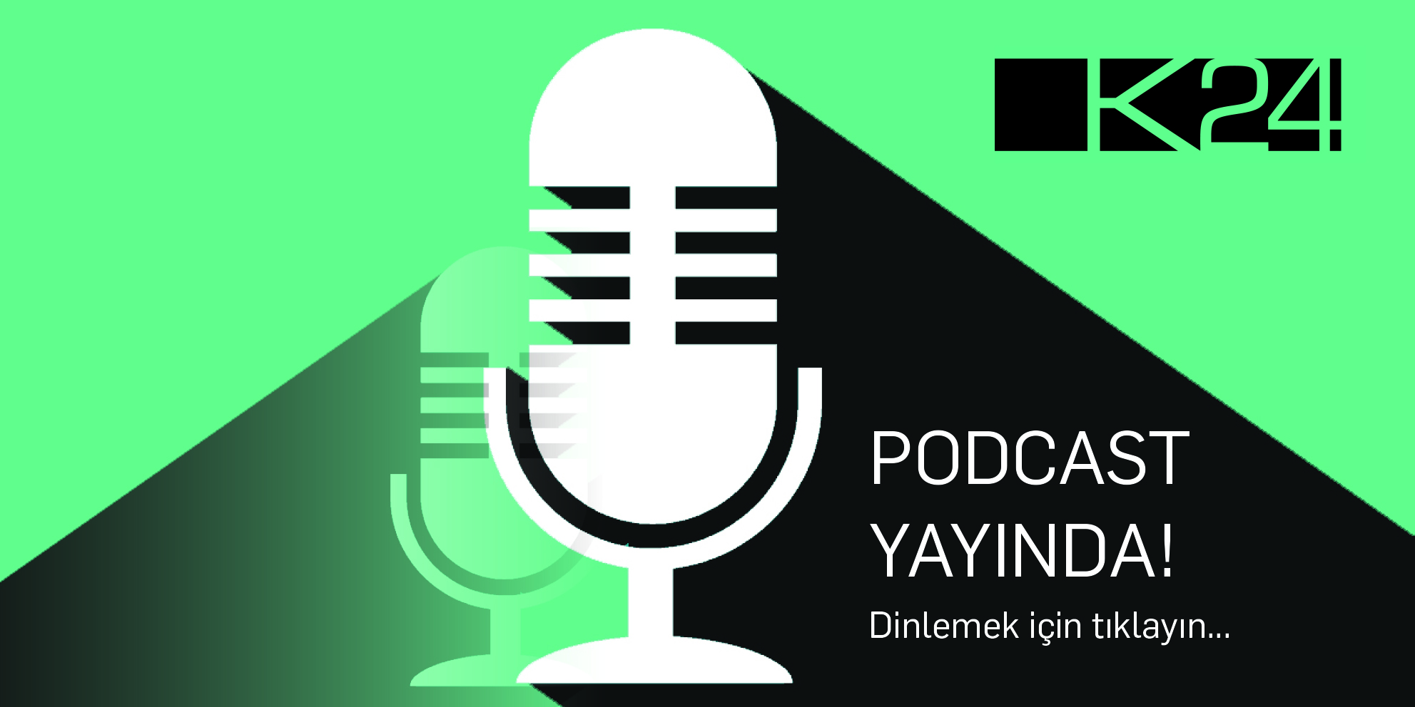 K24 Podcast