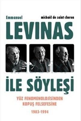 Emmanuel Levinas ile Söyleşi