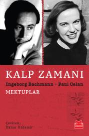 Kalp Zamanı  Ingeborg Bachmann-Paul Celan Kırmızı Kedi Yayınevi / Çev. İlknur Özdemir