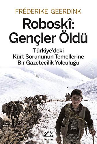 Roboskî: Gençler Öldü, Fréderike Geerdink, İletişim Yayınları