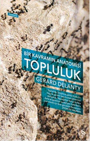 Topluluk, Gerard Delanty, Çeviri: F. Bilge Atay, Everest Yayınları