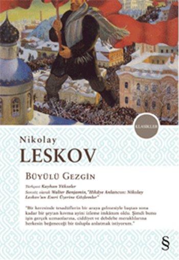 Büyülü Gezgin, Nikolay Leskov, Çeviri: Kayhan Yükseler, Everest Yayınları