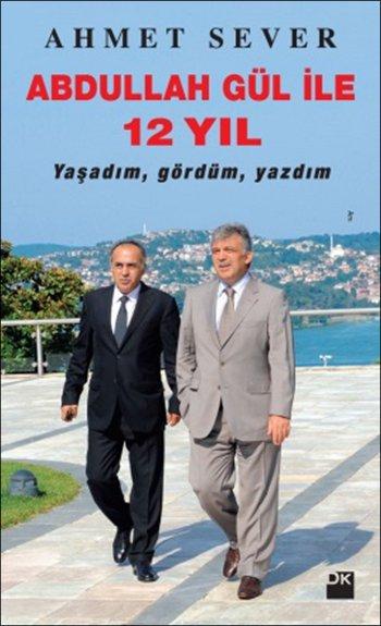 Ahmet Sever, 208 sayfa, 2015, Doğan Kitap