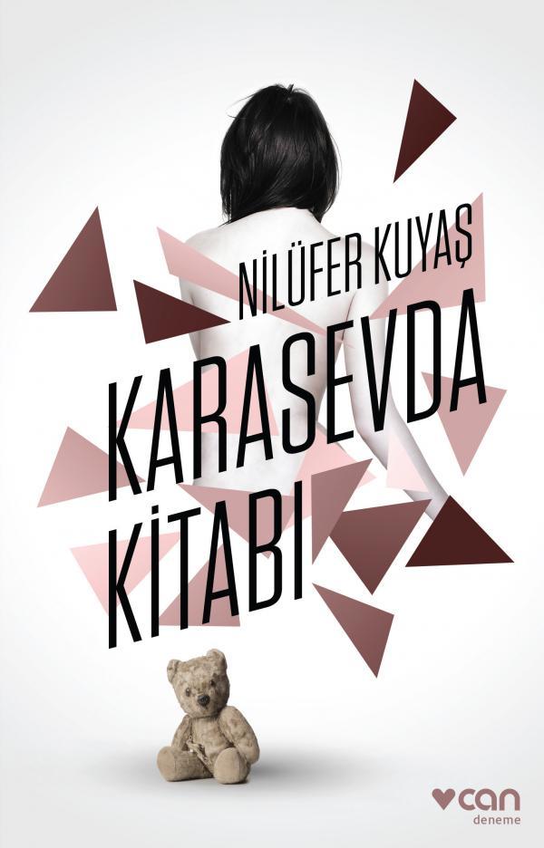 Karasevda Kitabı, Nilüfer Kuyaş, Can Yayınları
