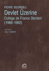Devlet Üzerine, Pierre Bourdieu, Çeviri: Aslı Sümer, İletişim Yayınları