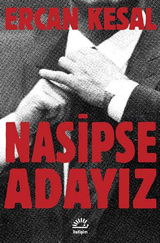 Nasipse Adayız, Ercan Kesal, İletişim Yayınları
