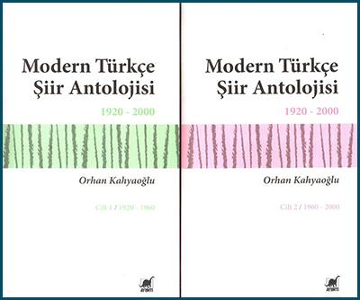 Modern Türkçe Şiir Antolojisi - 1920-2000, Orhan Kahyaoğlu, Ayrıntı Yayınları