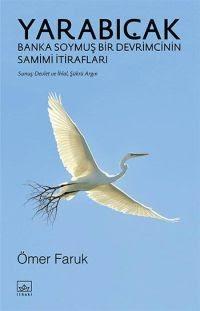 Yarabıçak, Ömer Faruk, 2014, İthaki Yayınları
