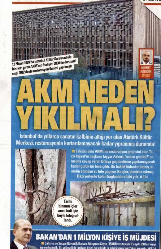 Akşam gazetesinin birinci sayfasında Atatürk Kültür Merkezi'nin içinden çekilen fotoğraflara yer verildi