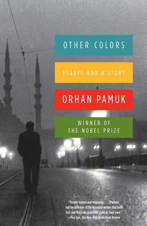 Other Colors, Orhan Pamuk, Translated by Maureen Freely, Penguin Random House