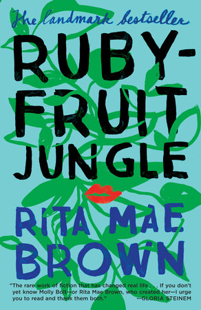 Rubyfruit Jungle, Rita Mae Brown, Penguin Random House