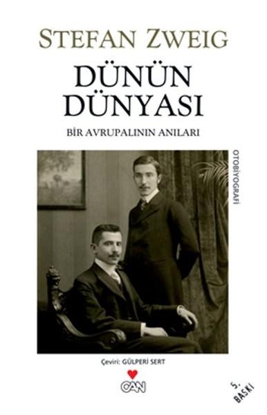 Dünün Dünyası, Stefan Zweig, Çev: Gülperi Sert, Can Yayınları