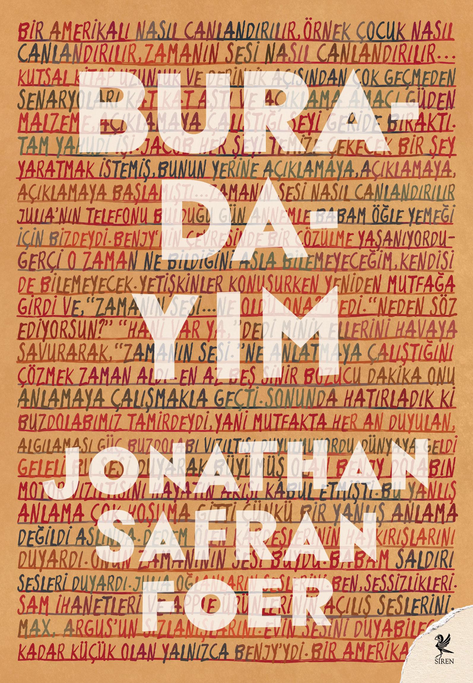Buradayım, Jonathan Safran Foer, Çeviri: Begüm Kovulmaz, Siren Yayınları