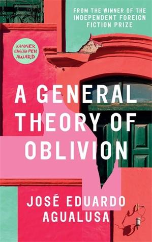 A General Theory of Oblivion, José Eduardo Agualusa, Archipelago Books
