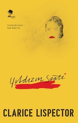 Yıldızın Saati, Clarice Lispector, Çeviri: Başak Bingöl, Monokl Kitap