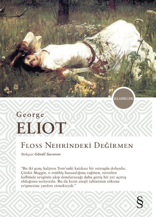 Floss Nehrindeki Değirmen, George Eliot, Çev.: Gönül Suveren, Everest Yayınları
