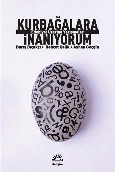 Kurbağalara İnanıyorum, Barış Bıçakçı- Behçet Çelik- Ayhan Geçgin, İletişim Yayınları