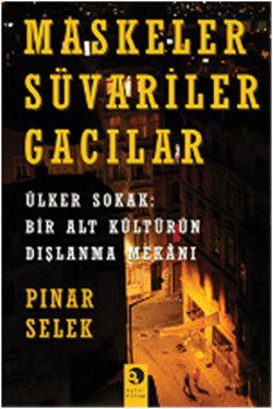 Maskeler, Süvariler, Gacılar, Pınar Selek, Ayizi Kitap