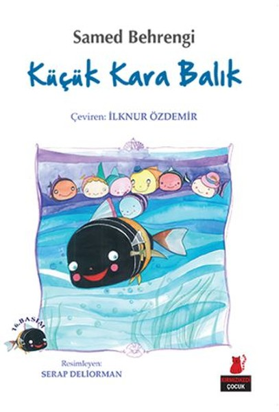 Küçük Kara Balık, Samed Behrengi, çev.: İlknur Özdemir, Kırmızı Kedi Yayınları