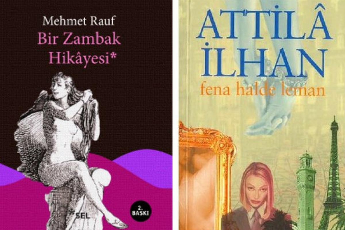 Bir Zambak Hikâyesi, Mehmet Rauf, Sel Yayıncılık & Fena Halde Leman, Attilâ İlhan, İş Bankası Kültür Yayınları