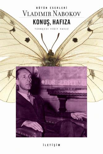 Konuş, Hafıza, Vladimir Nabokov, çev.: Yiğit Yavuz, İletişim Yayınları