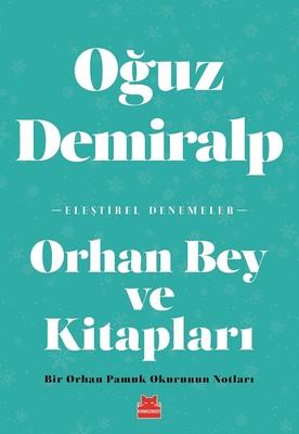 Orhan Bey ve Kitapları, Oğuz Demiralp, Kırmızı Kedi Yayınları