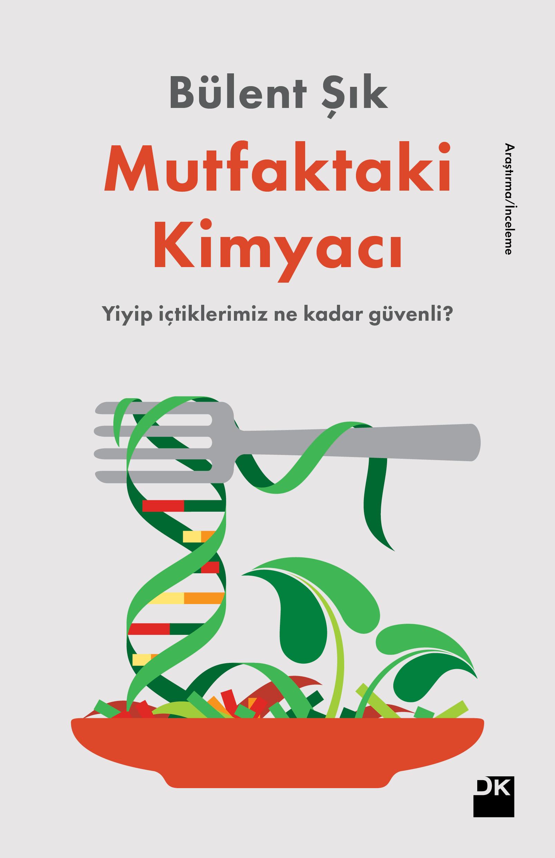 Mutfaktaki Kimyacı, Bülent Şık, Doğan Kitap