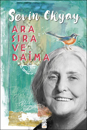 Ara Sıra ve Daima, Sevin Okyay, ON8 Kitap