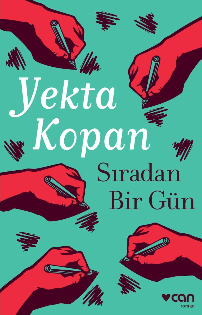 Sıradan Bir Gün, Yekta Kopan, Can Yayınları
