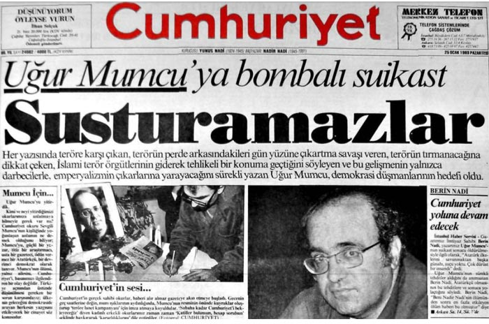 Türkiye basın tarihinde büyük bir iz bırakan Uğur Mumcu, 24 Ocak 1993 Pazar günü, 51 yaşındayken, Ankara'daki evinin önünde uğradığı bombalı saldırıda öldürüldü. 25 Ocak 1993'te Mumcu'nun gazetesi Cumhuriyet 'Susturamazlar' manşetiyle çıktı