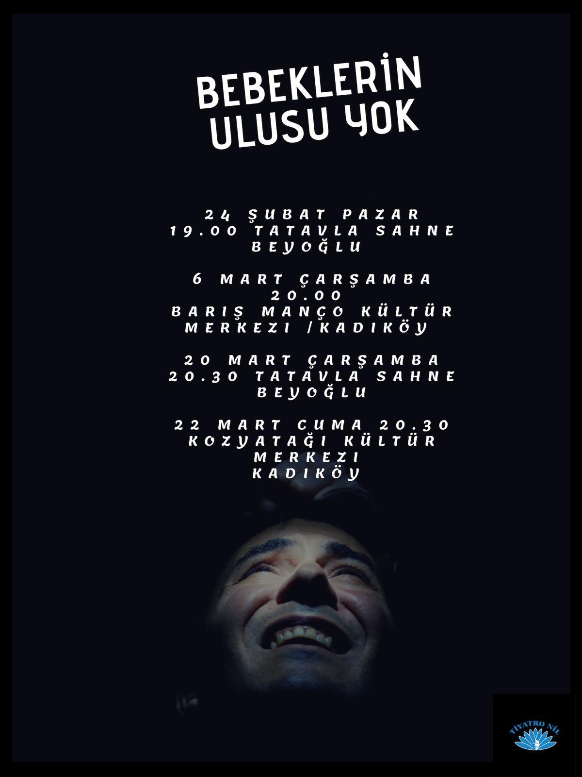 Ataol Behramoğlunun şiirleri Tiyatro Sahnesinde Bebeklerin Ulusu Yok