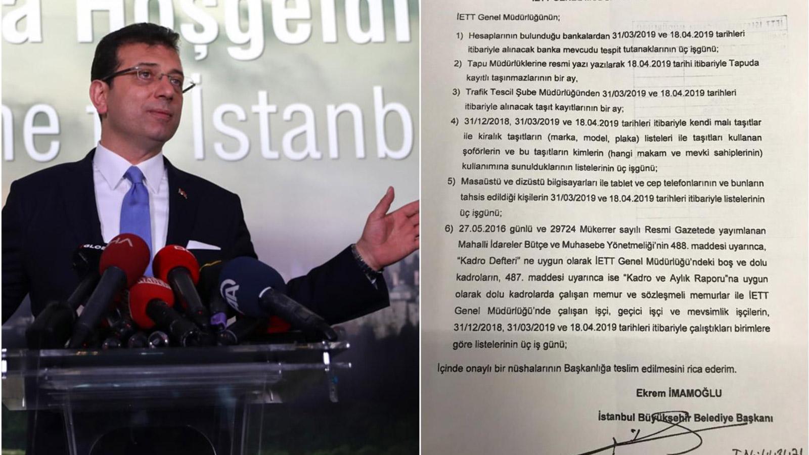 Öte yandanİmamoğlu, seçildiği gün ile göreve geldiği gün arasındaki 17 güne ilişkin banka ve tapu kayıtlarını, araç listelerini istedi.