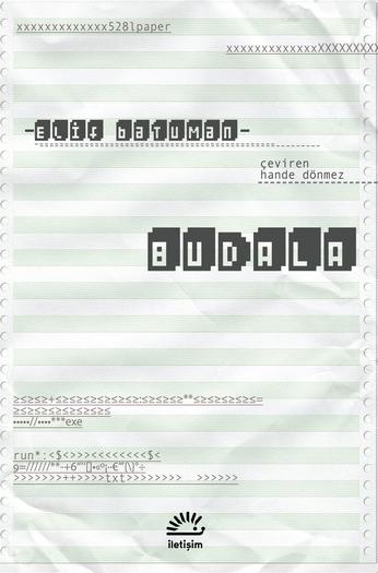 23) Elif Batuman – Budala (2017): 2018 yılının Pulitzer finalistleri arasında yer alan ve Elif Batuman'ın ilk romanı olan 'Budala,' 90'ların ortasında Harvard'da okuyan genç bir kadının yarı otobiyografik hikâyesini anlatıyor. İlk olarak İngilizce'de 'The Idiot' adıyla yayımlanan kitap, Türkçeye 2019 yılı içerisinde İletişim Yayınları tarafından kazandırıldı.
