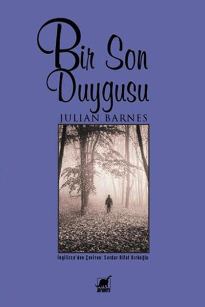 """17) Julian Barnes – Bir Son Duygusu (2011): 'Bir Son Duygusu', hayatın çözüme ulaşmamış ilişkilerine dönük cevaplar arayan bir kitap. 60'larında boşanmış biri olan Tony Webster, beklenmedik bir vasiyet üzerine üniversiteden eski kız arkadaşıyla görüşmeye başladığında """"kaybın katlanarak birikmesiyle"""" de yüzleşmek zorunda kalıyor. Barnes'ın diğer romanları gibi orijinal adı 'The Sense of an Ending' de Ayrıntı Yayınları tarafından Türkçeye kazandırıldı."""