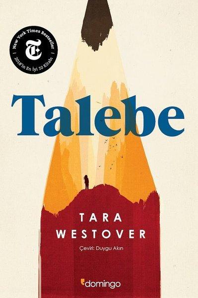 16) Tara Westover – Talebe (2018): Tara Westover, 'Talebe'de Idaholu Mormon köktenci bir aileden çıkıp Cambridge Üniversitesi'nde doktoraya uzanan hikâyesini anlatıyor. Metanet ve adanmışlıkla ilgili olan ve orijinal adı 'Educated' olan bu hikâye, Türkçeye Domingo Yayınları tarafından kazandırıldı.