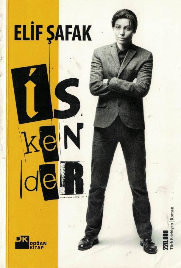 11) Elif Şafak – İskender (2011): Türkiye ve başka pek çok ülkede çok satanlar arasına girmiş yazar Elif Şafak'ın 'İskender' kitabı, Londra'da yeni bir hayat kurmaya çalışan Türk bir ailenin birden çok nesli ele alan dallı budaklı hikâyesini konu alıyor. 'İskender', yazarın diğer kitapları gibi Doğan Kitap tarafından yayımlandı.