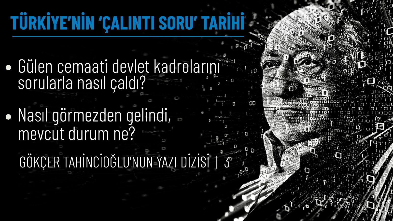 AKP, 17/25 Aralık'tan sonra harekete geçti, ancak örgütlü soru hırsızlığında yıllarca cemaati koruyan savcı firar etmişti!
