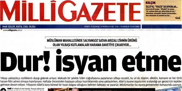 Milli Gazete Yılbaşı Kutlaması Allaha Isyana Harama Davetiye